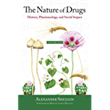 The Nature of Drugs: History, Pharmacology, and Social Impact