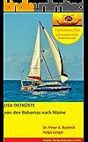 Segelreise USA OSTKÜSTE von den Bahamas nach Maine (TWIGANAUTEN GESCHICHTEN mit allen Sinnen reisen 4)
