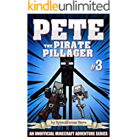 Pete the Pirate Pillager 3: An Unofficial Minecraft Series