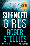 Silenced Girls: A gripping serial killer crime thriller that will have you hooked (FBI Agent Hunter Mystery Thrillers and Suspense Series Book) (FBI Agent Hunter Series)