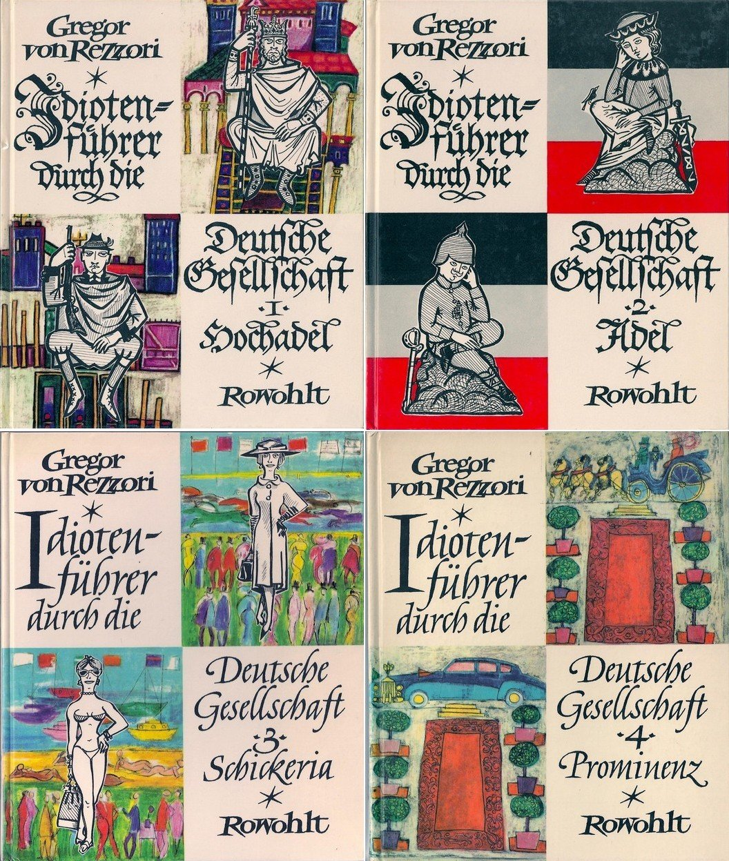 Idiotenführer durch die Deutsche Gesellschaft. I. Hochadel. Vorstoß in die gesellschaftliche Stratosphäre, Anleitungen zum Umgang mit höchsten und hohen Herrschaften.