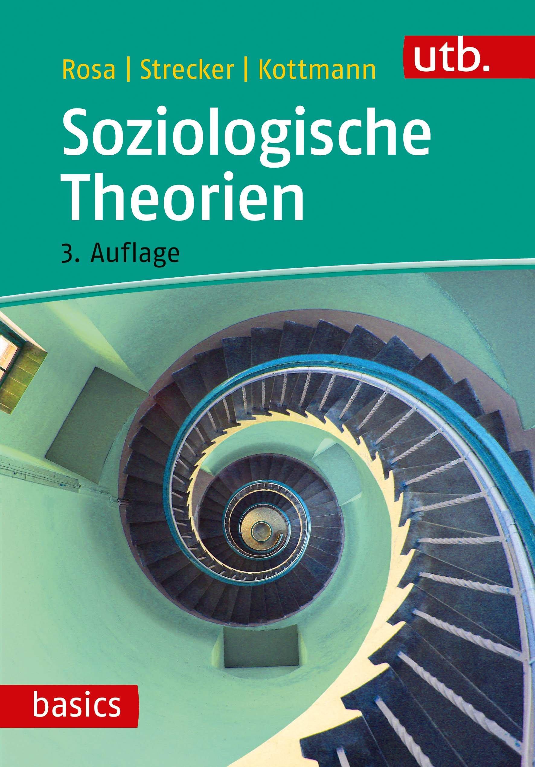 Soziologische Theorien (UTB M / Uni-Taschenbücher)