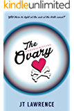 The Underachieving Ovary (English Edition)