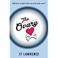 The Underachieving Ovary: A Hilarious and Heartbreaking Infertility Memoir about Love, Life, and Lazy Ovaries (English…