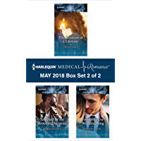 Harlequin Medical Romance May 2018 - Box Set 2 of 2: The Reunion of a Lifetime\Tempted by the Brooding Surgeon\From Fling to Wedding Ring