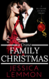 A Crane Family Christmas (Billionaire Bad Boys Book 4)