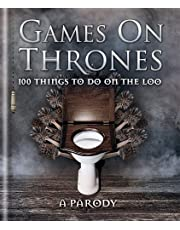 Games on Thrones: 100 things to do on the loo