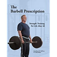 The Barbell Prescription: Strength Training After 40