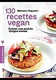130 recettes vegan (Poche-Santé)