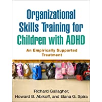 Organizational Skills Training for Children with ADHD: An Empirically Supported...