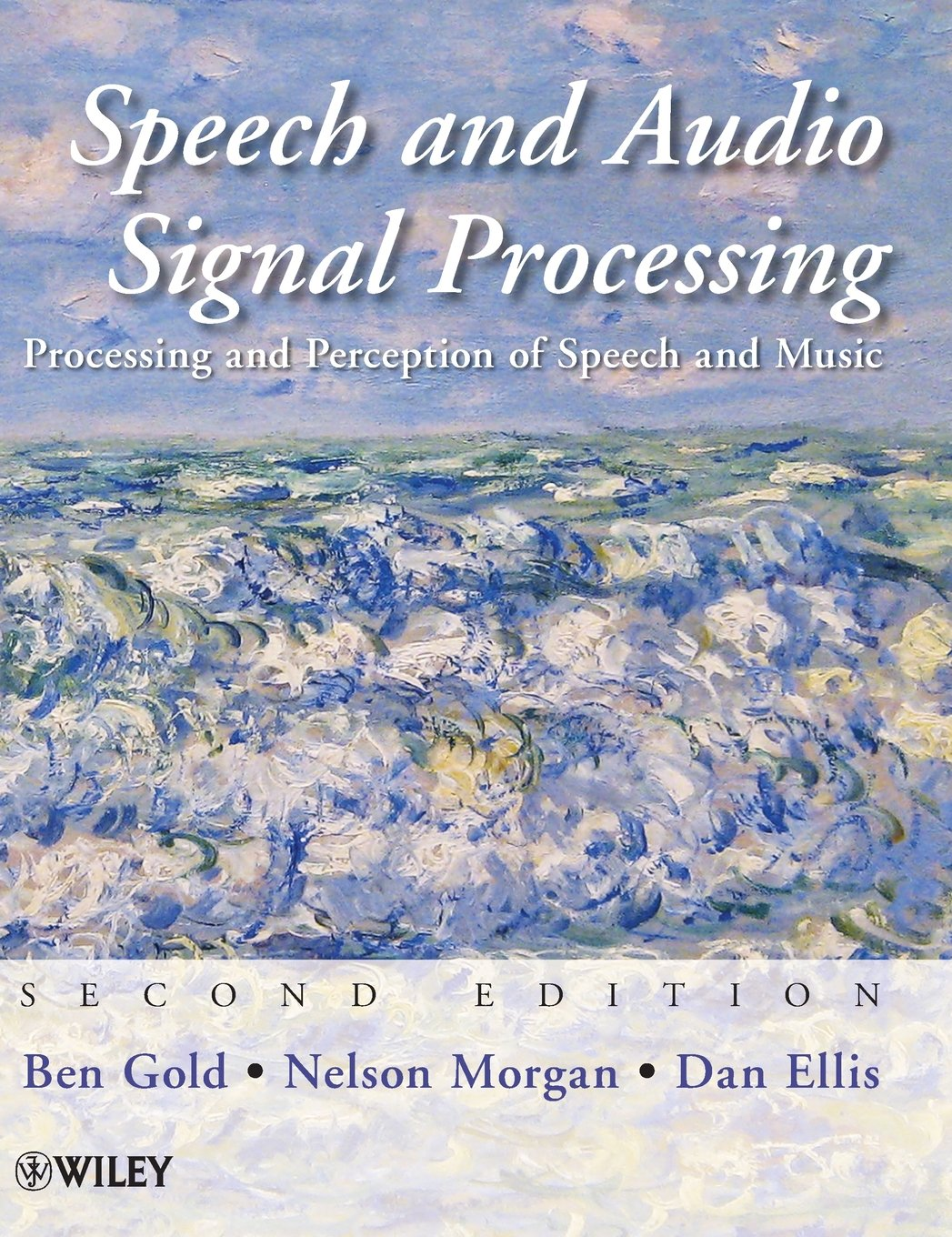 Speech and Audio Signal Processing: Processing and Perception of Speech and Music by Wiley-Interscience