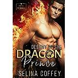 Destiny Of The Dragon Prince (Royal Dragons Book 1)