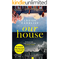Our House: Winner of the Crime & Thriller Book of the Year 2019