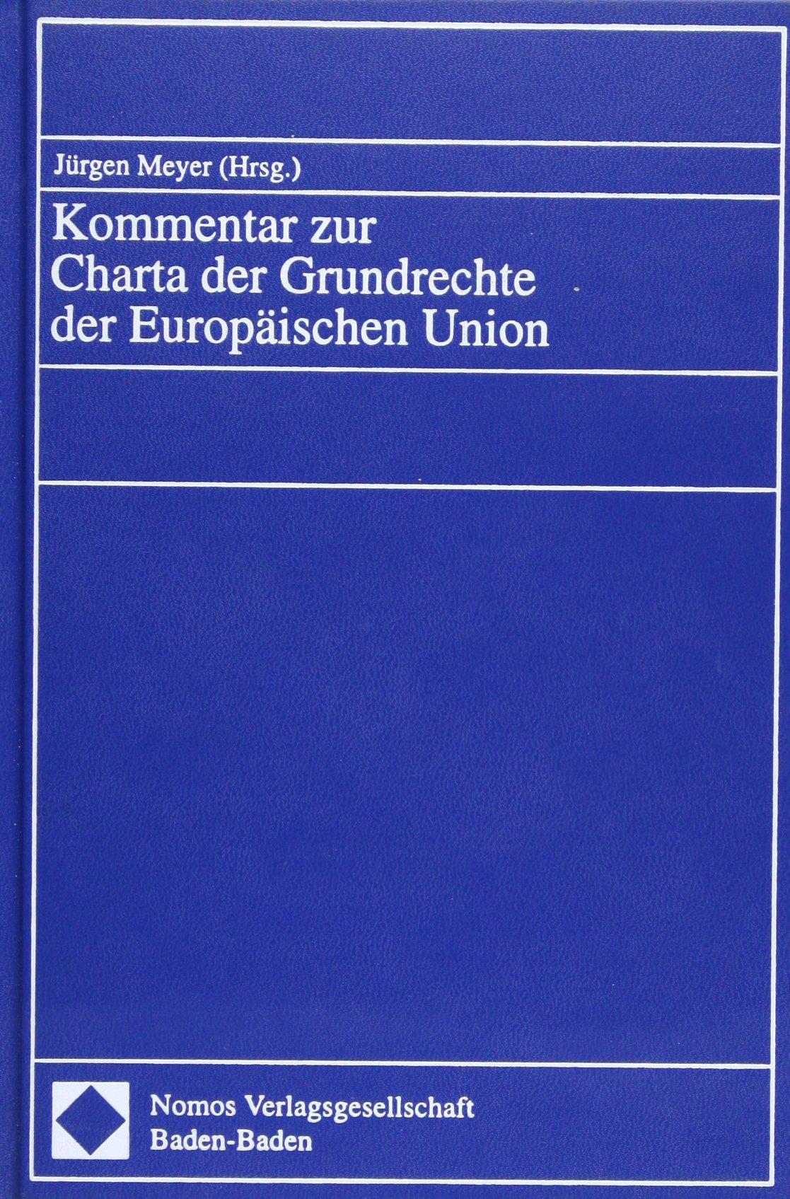 Kommentar zur Charta der Grundrechte der Europäischen Union