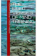 The Eight Verses of Mind Training Kindle Edition