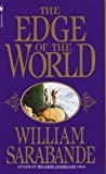 The Edge of the World (First Americans Saga) (Vol 7)