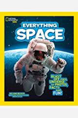 Everything: Space (National Geographic Kids) Kindle Edition