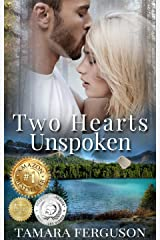 TWO HEARTS UNSPOKEN (Two Hearts Wounded Warrior Romance Book 2) Kindle Edition