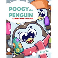 Poogy the Penguin Learns How to Save! (English Edition)