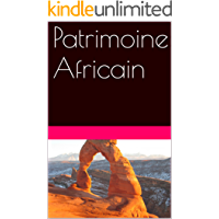 Patrimoine Africain (French Edition)