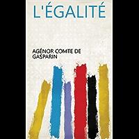 L'égalité (French Edition)