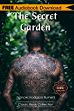 The Secret Garden: A Novel ~ BONUS! - Includes Download a FREE Audio Books Inside (Classic Book Collection) (English Edition)