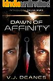 Dawn Of Affinity (English Edition)