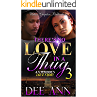 There's No Love In A Thug: A Forbidden Love Story 3