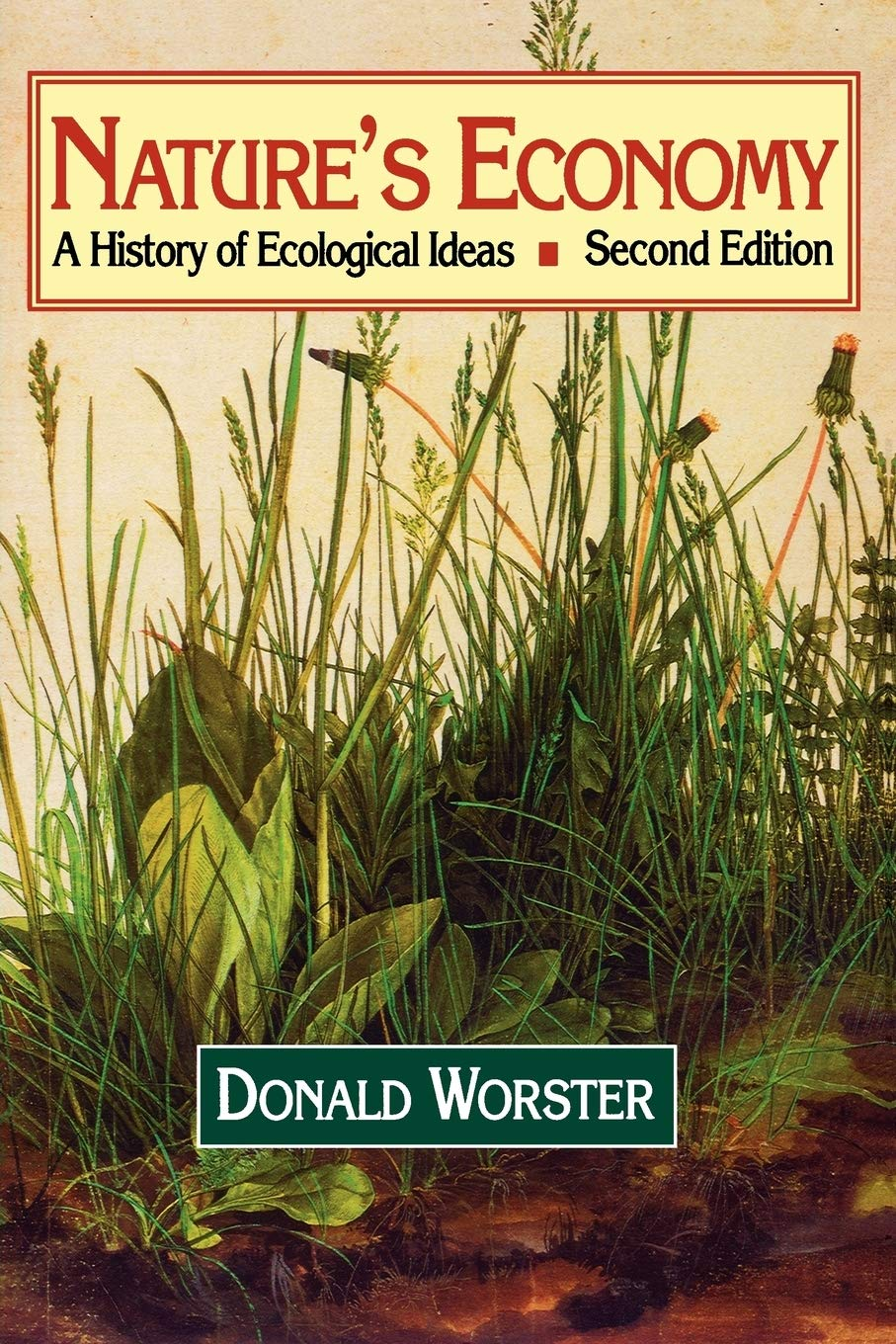Nature's Economy: A History of Ecological Ideas: Worster, Donald ...