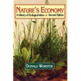 Nature's Economy: A History of Ecological Ideas Second Edition (Studies in Environment and History)
