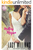Melting Megan: a Cowboy Fairytales spin-off (Triple H Brides Book 5)