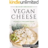 Vegan Cheese: Become a 5-Star Cheese Maker.. Yes Vegan Cheese. New to Plant Based Cheeses, Delicious Non Dairy Cheese That Me