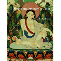 Magic and Mystery in Tibet (English Edition)