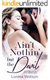 Ain't Nothin But The Devil (The Atwood Legacy Book 1)