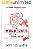 A Murderous Valentine: A Cozy Mystery (The Admiral Shackleford Mysteries Book 1)
