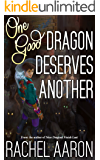 One Good Dragon Deserves Another (Heartstrikers Book 2) (English Edition)