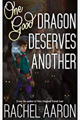 One Good Dragon Deserves Another (Heartstrikers Book 2) Kindle Edition