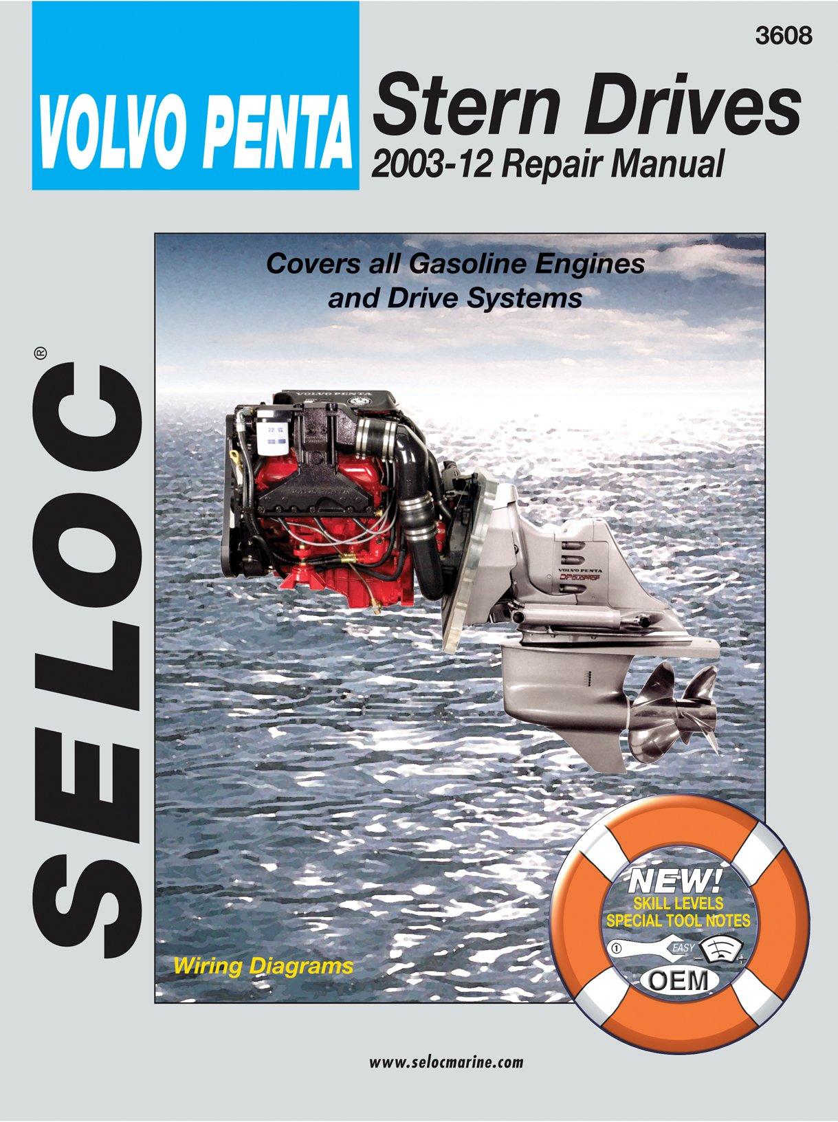 Sierra International Seloc Manual 18-03608 Volvo/Penta Stern Drives Repair 2003-2012 Gasoline Engine & Drive System by Sierra International