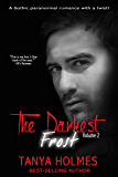 The Darkest Frost: Vol 2 of a 2-part serial (TDF, #2)