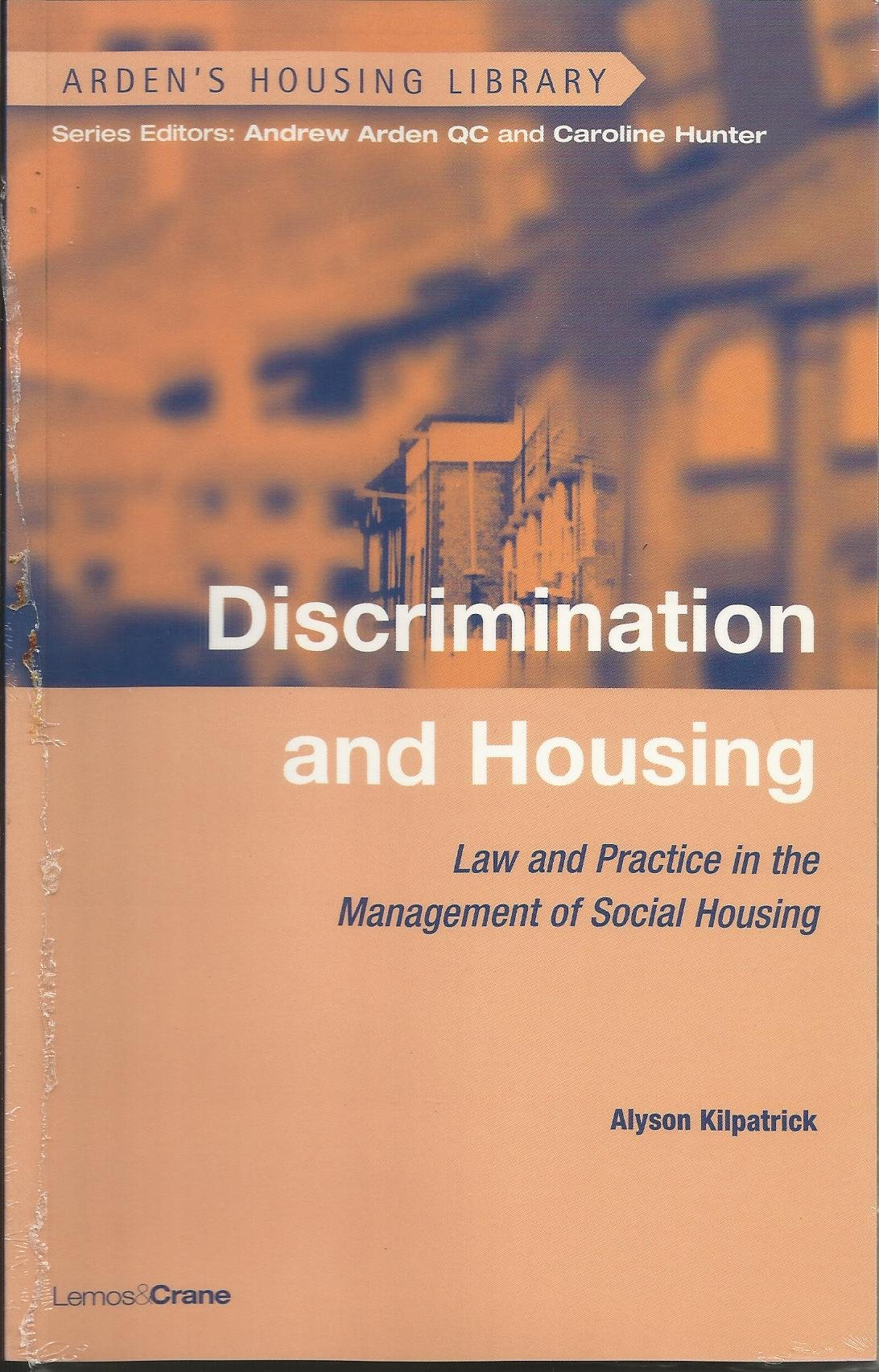 Read Online Discrimination in Housing: Law and Practice in the Management of Social Housing (Arden's Housing Library) pdf epub