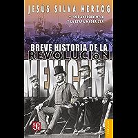 Breve historia de la Revolución mexicana, I. Los antecedentes y la etapa maderista (Coleccion Popular (Fondo de Cultura Economica) nº 17)