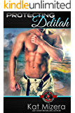 Protecting Delilah (Special Forces: Operation Alpha)