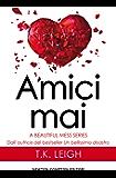 Amici mai (A Beautiful Mess Series Vol. 2)