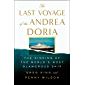 The Last Voyage of the Andrea Doria: The Sinking of the World's Most Glamorous Ship