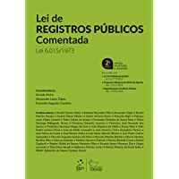 Lei de Registros Públicos Comentada: lei 6.015/1973