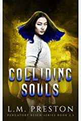 Colliding Souls Kindle Edition