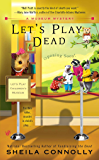 Let's Play Dead (A Museum Mystery Book 2)