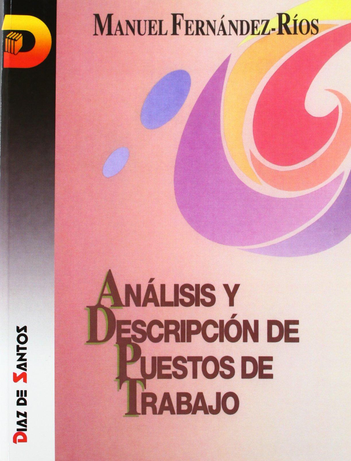 Analisis Y Descripcion De Los Puestos De Trabajo: Amazon.es: Manuel Fernández Rios: Libros