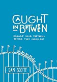Caught In Between: Engage Your Preteens Before They Check Out