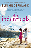 The Identicals: The perfect beach read from the 'Queen of the Summer Novel' (People)